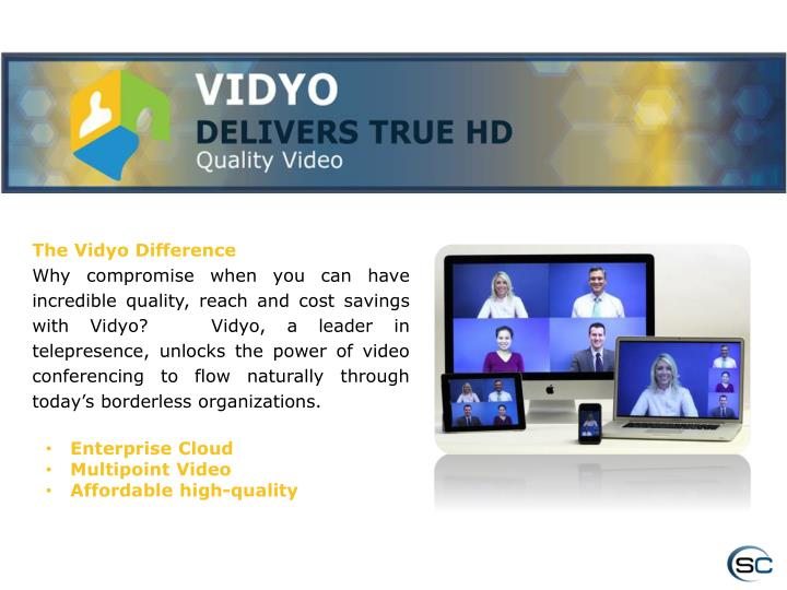 The Vidyo Difference
