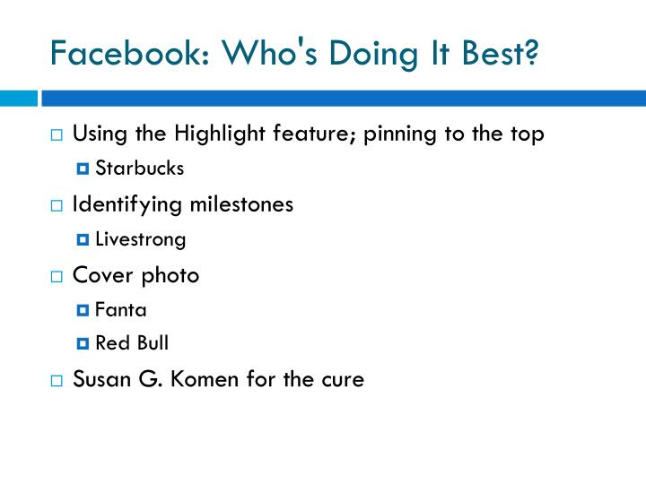 Facebook: Who's Doing It Best?