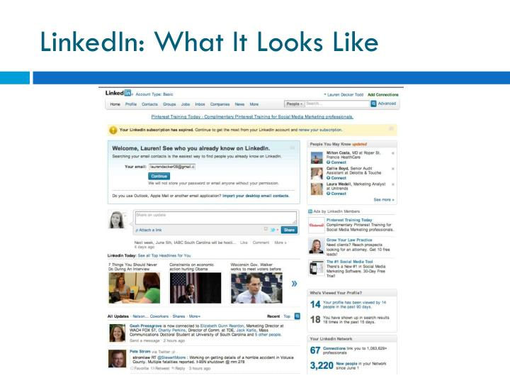 LinkedIn: What It Looks Like