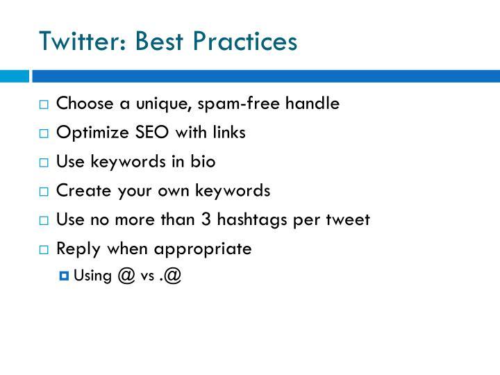 Twitter: Best Practices