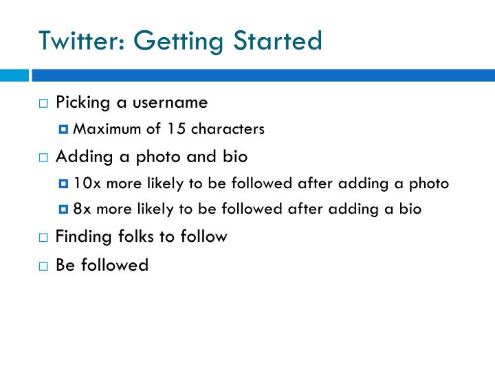 Twitter: Getting Started