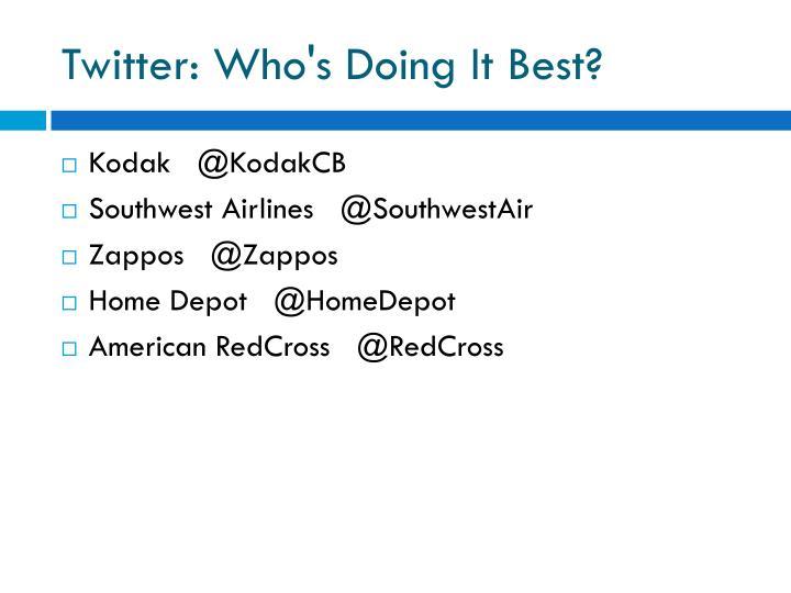 Twitter: Who's Doing It Best?