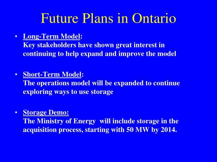 Future Plans in Ontario