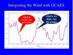 integrating the wind with gcaes