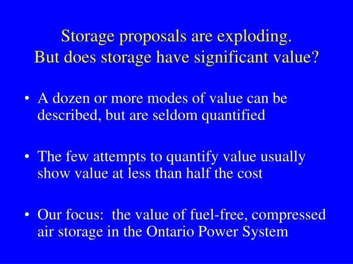 Storage proposals are exploding.