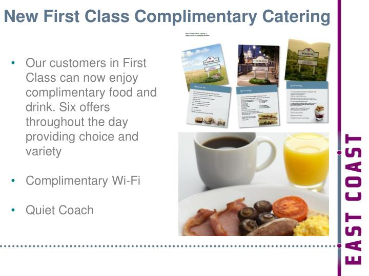 New First Class Complimentary Catering