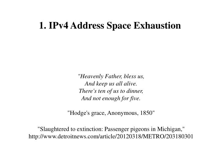 1. IPv4 Address Space Exhaustion