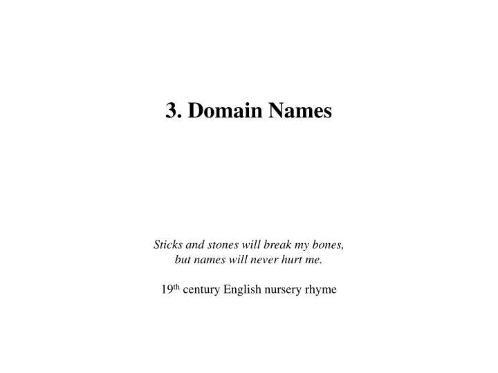3. Domain Names