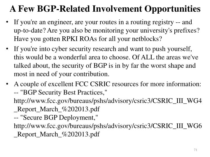 A Few BGP-Related Involvement Opportunities