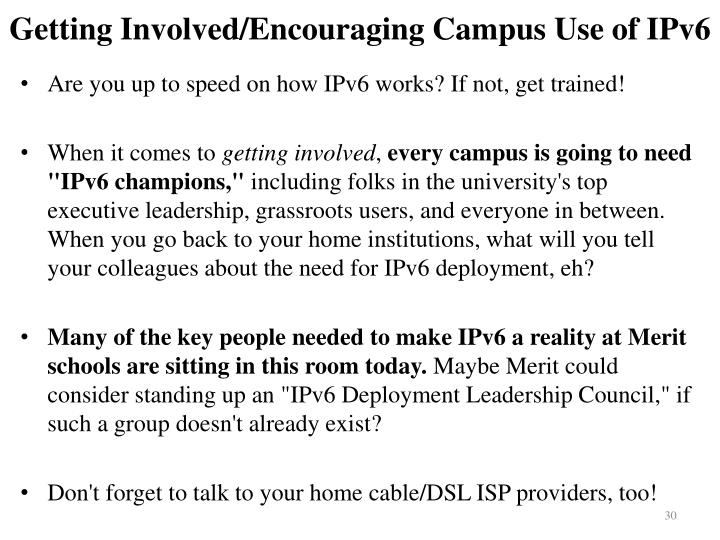 Getting Involved/Encouraging Campus Use of IPv6