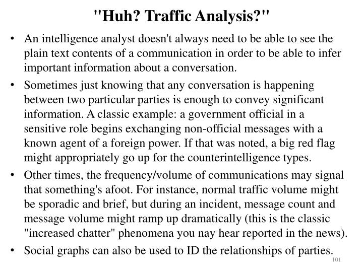 """Huh? Traffic Analysis?"""
