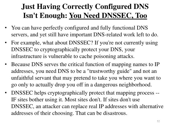 Just Having Correctly Configured DNS