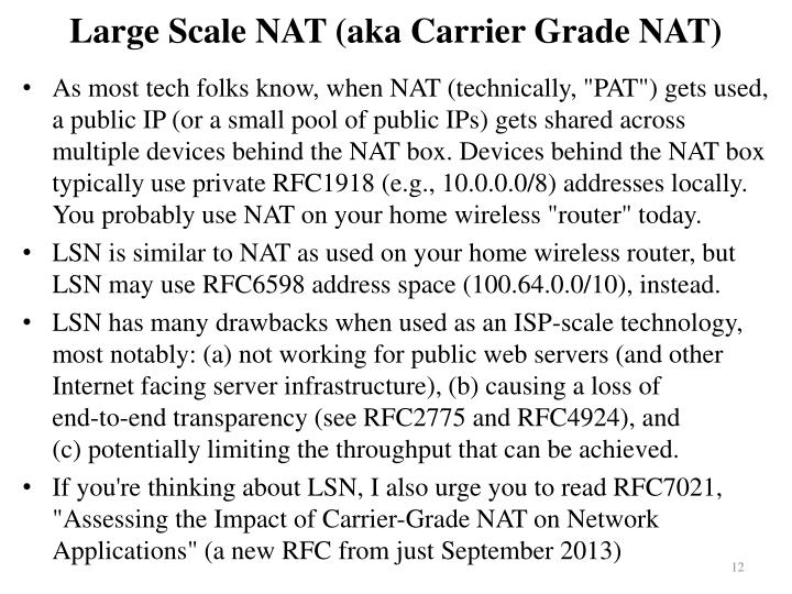 Large Scale NAT (aka Carrier Grade NAT)