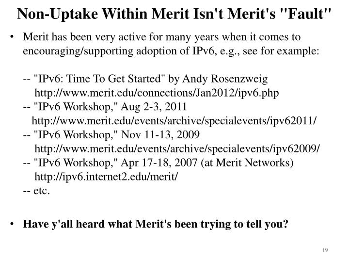 "Non-Uptake Within Merit Isn't Merit's ""Fault"""