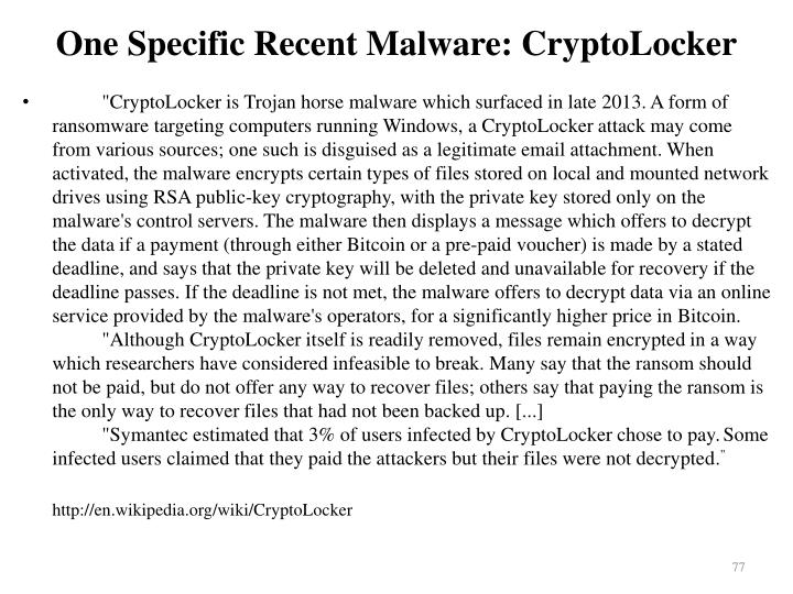 One Specific Recent Malware: CryptoLocker