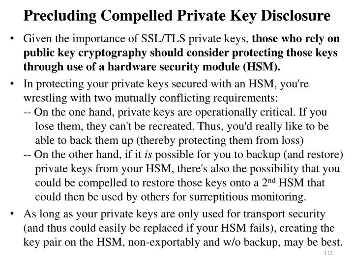 Precluding Compelled Private Key Disclosure