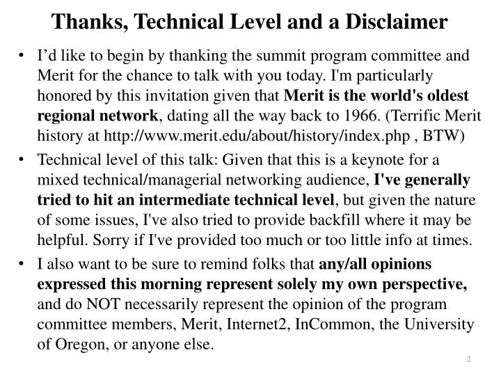 Thanks, Technical Level and a Disclaimer