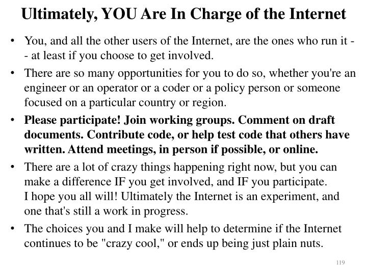 Ultimately, YOU Are In Charge of