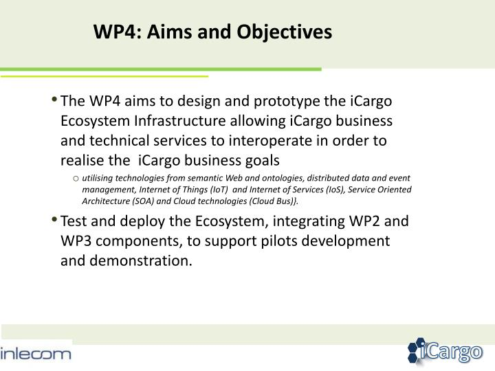 The WP4 aims to design and prototype
