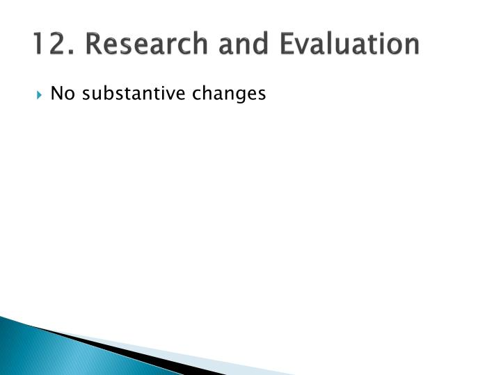 12. Research and Evaluation