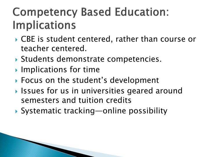 Competency Based Education: Implications