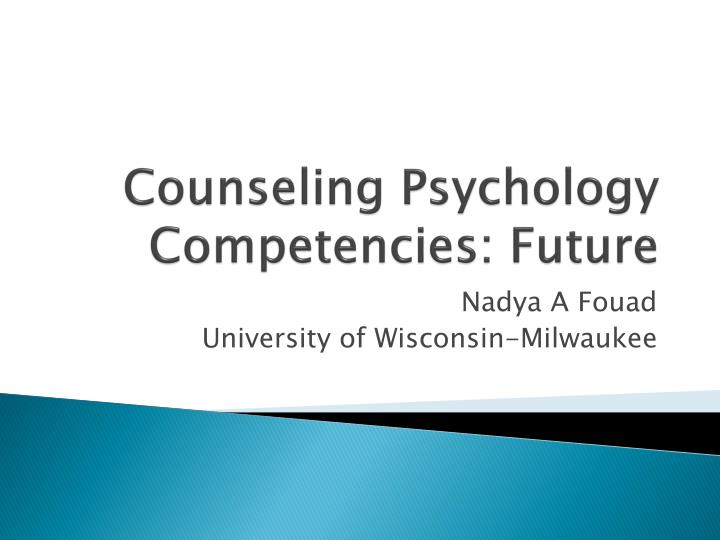 Counseling Psychology Competencies: Future