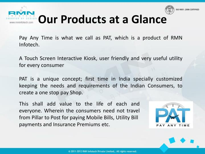 Our Products at a Glance