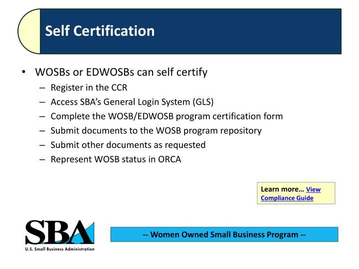 WOSBs or EDWOSBs can self certify