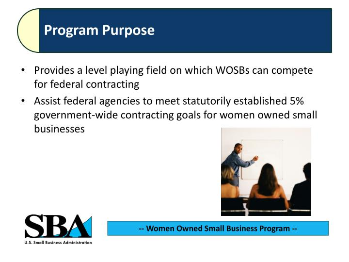 Provides a level playing field on which WOSBs can compete for federal contracting