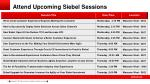 attend upcoming siebel sessions1