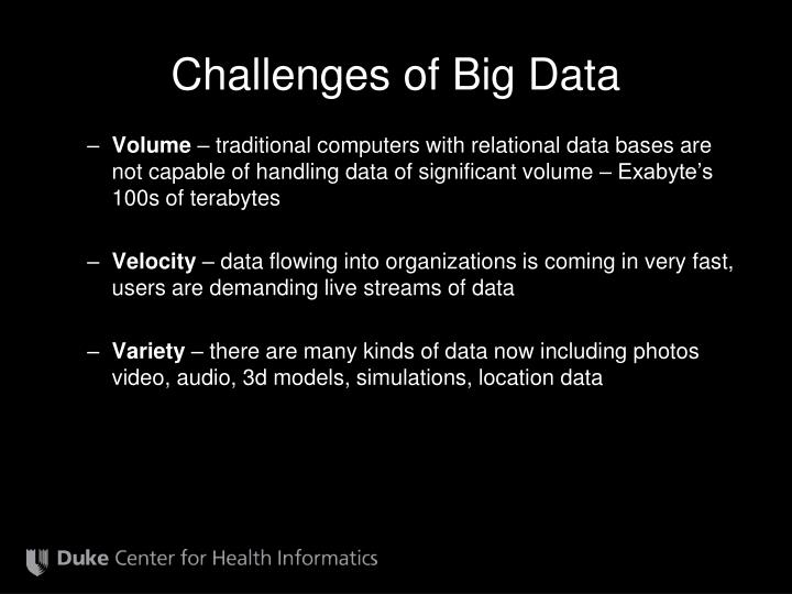 Challenges of Big Data