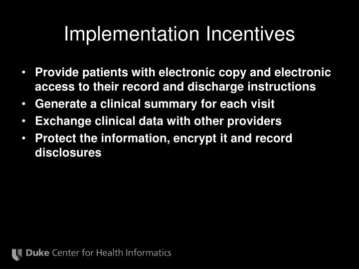 Implementation Incentives