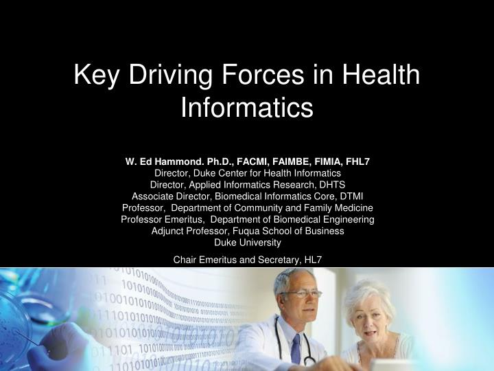 Key driving forces in health informatics