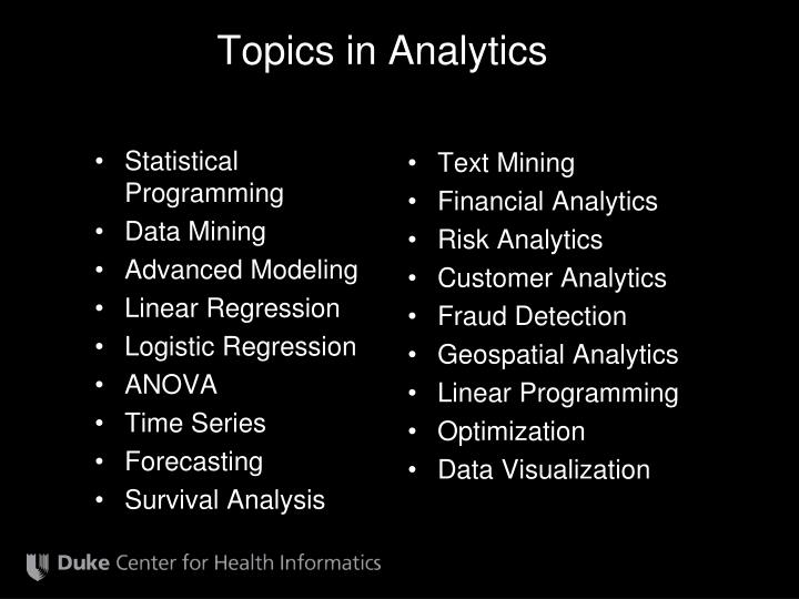 Topics in Analytics