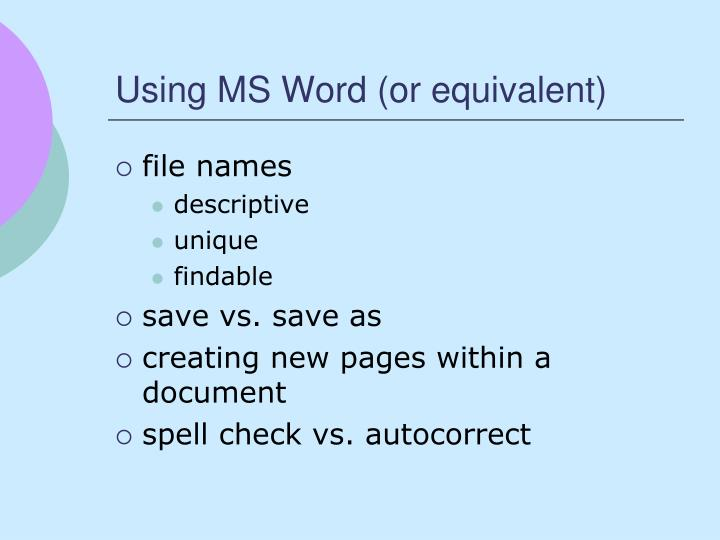 Using MS Word (or equivalent)