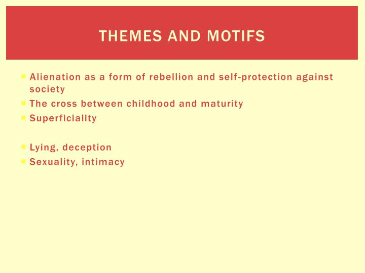 Themes and Motifs