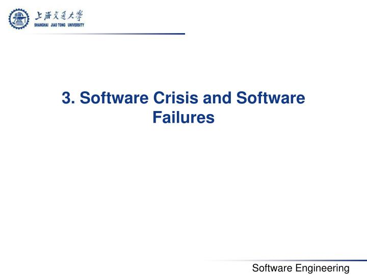3. Software Crisis and Software Failures