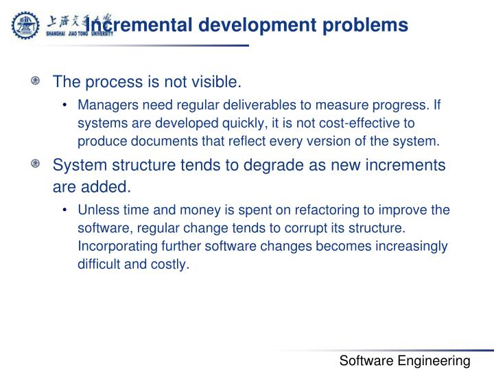 Incremental development problems