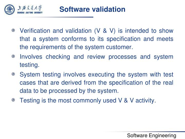 Software validation