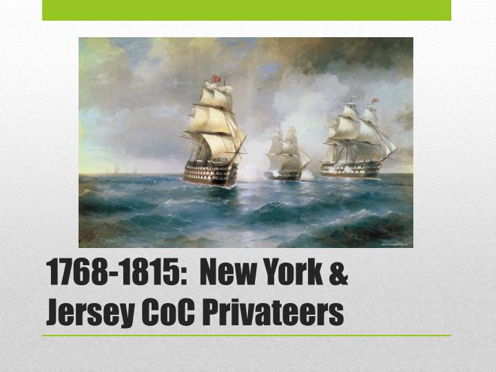 1768 1815 new york jersey coc privateers