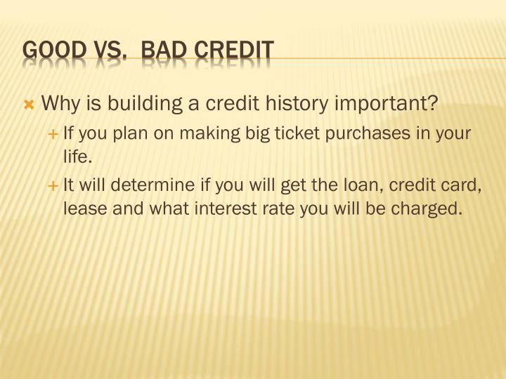 Why is building a credit history important?