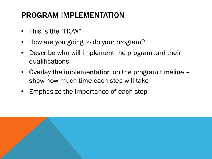 Program implementation