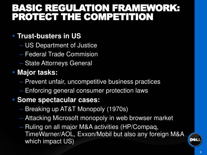 Basic regulation framework: protect the competition