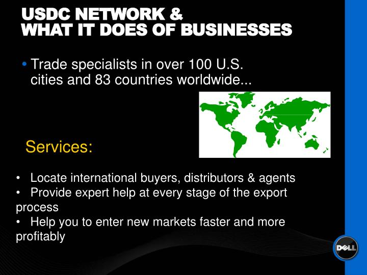 Trade specialists in over 100 U.S. cities and 83 countries worldwide...