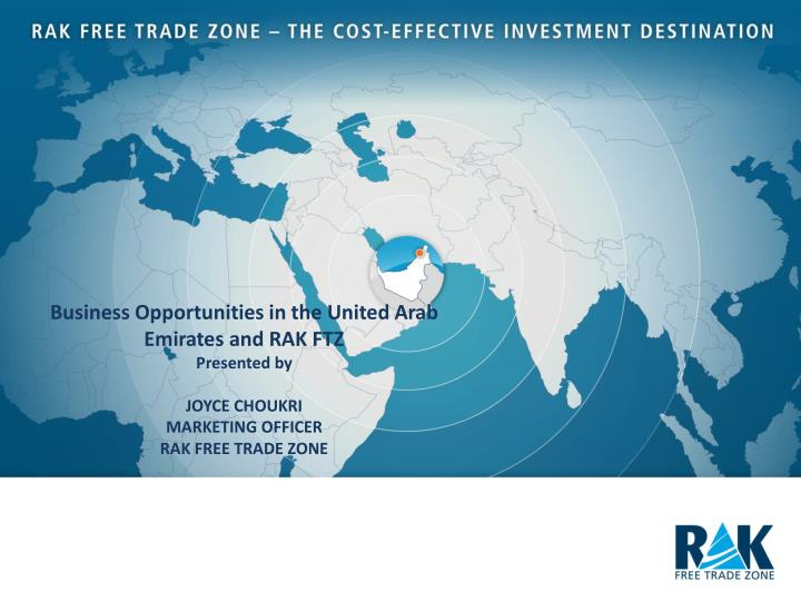 Business Opportunities in the United Arab Emirates and RAK FTZ