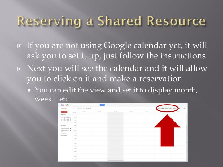 Reserving a shared resource1