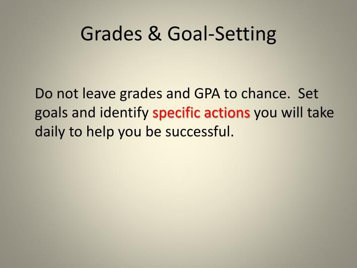 Grades & Goal-Setting