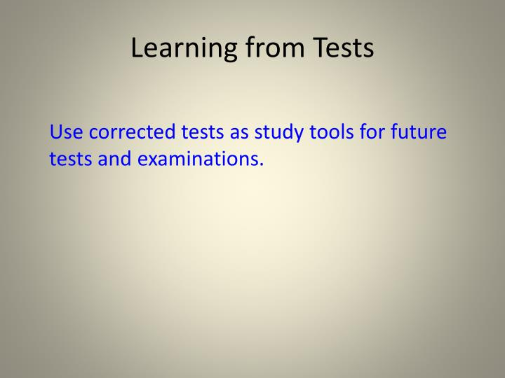 Learning from Tests
