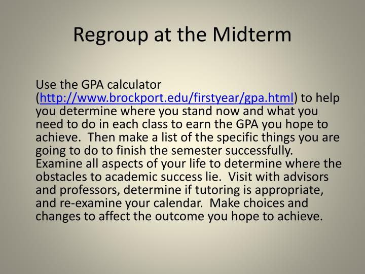 Regroup at the Midterm