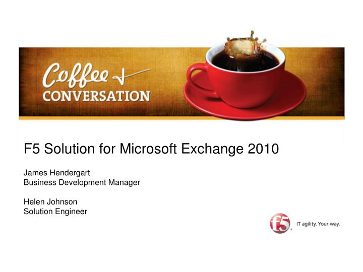 F5 Solution for Microsoft Exchange 2010